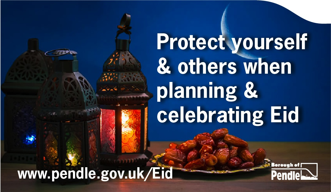 Pendle Council urges residents to celebrate Eid at home