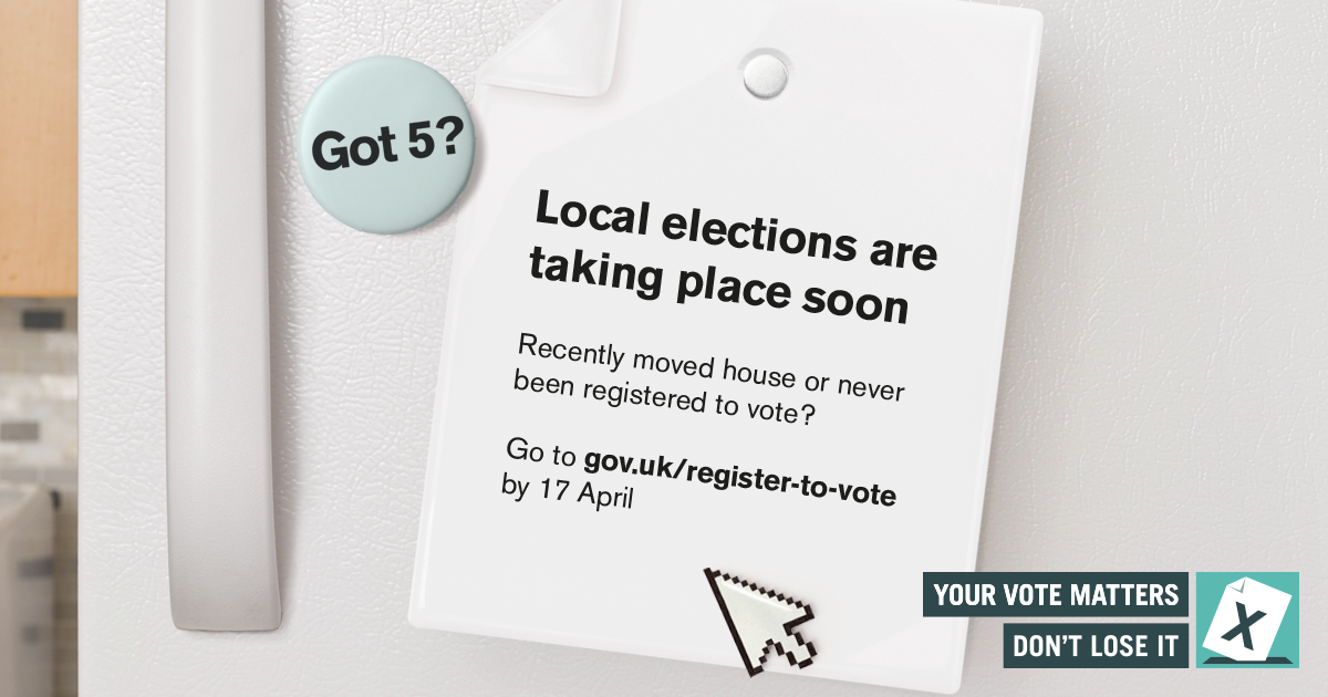 Make sure you're registered to vote in time for the local elections in May