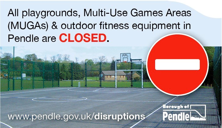 Pendle parks are open but playgrounds and MUGAs remain closed