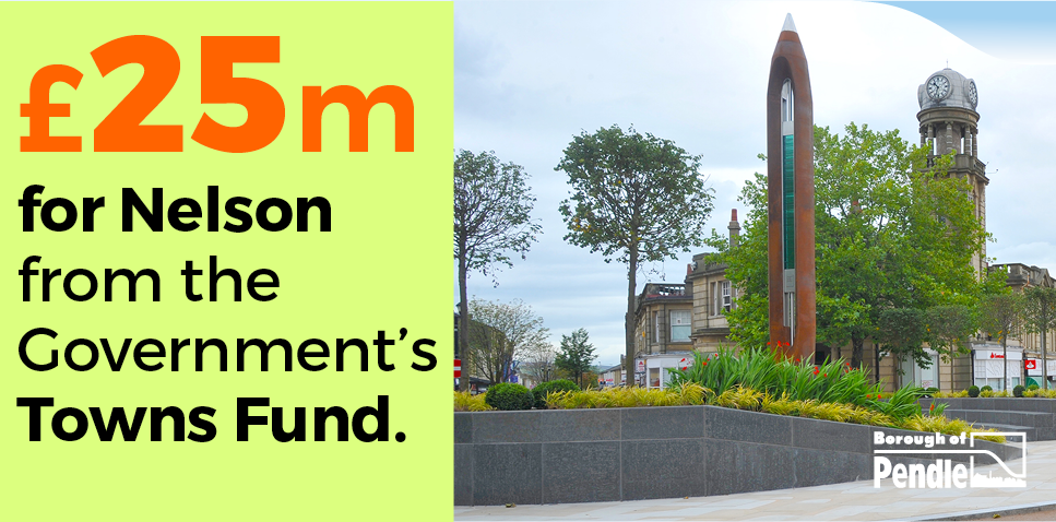 £25 million Town Deal success for Nelson!