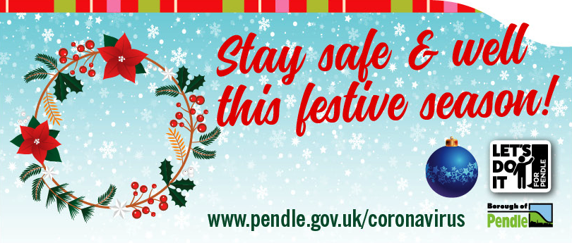 Pendle Council urges residents to celebrate Christmas safely